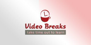 Video Breaks